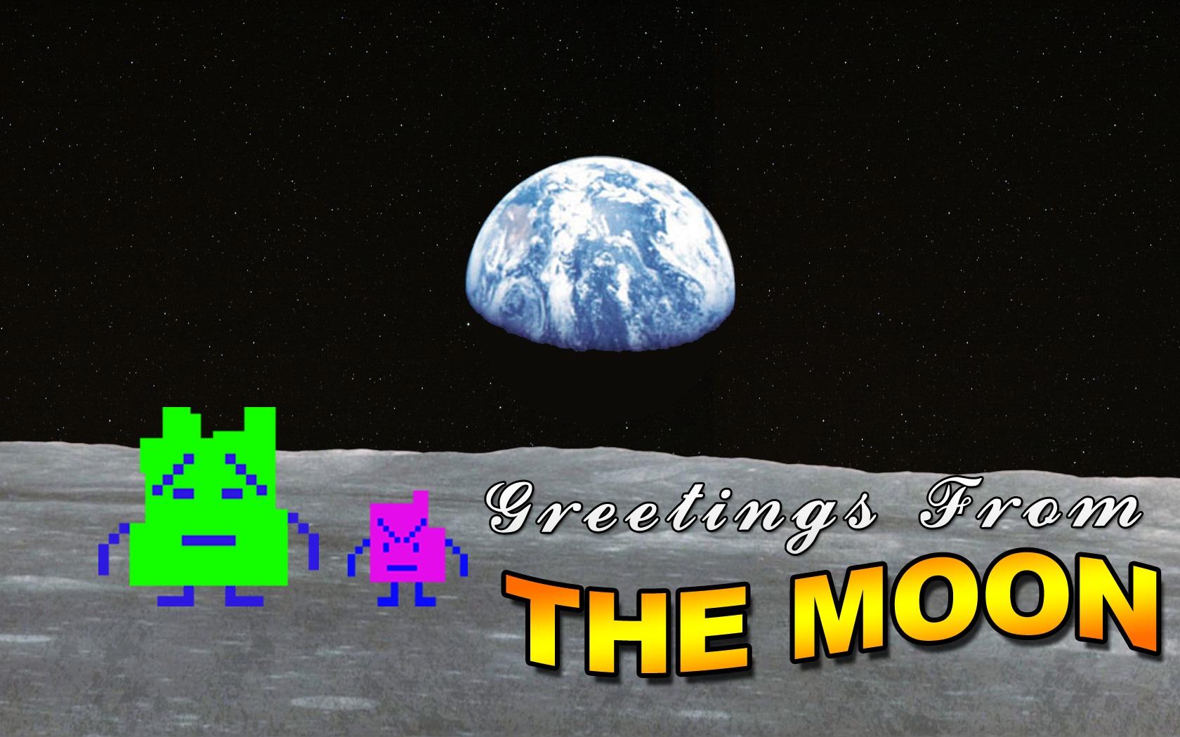 GreetingsFromTheMoon.jpg